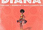 Download MP3: Young D3MZ – Diana Ft. Skillz x Quamina Mp x Almighty Trei