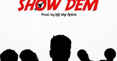 Download MP3: Shaker x Twitch x Kofi Mole x S3fa – Show Dem (Prod by KQ the Artist)