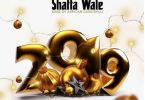 Download MP3: Shatta Wale – 2019 (Prod by Itz Cj)