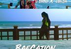 Download MP3: D'Banj – Baecation Ft 2Baba (Prod by Shizzi)