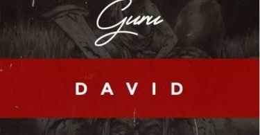 Download MP3: Guru – David (Prod by DareMameBeatz)