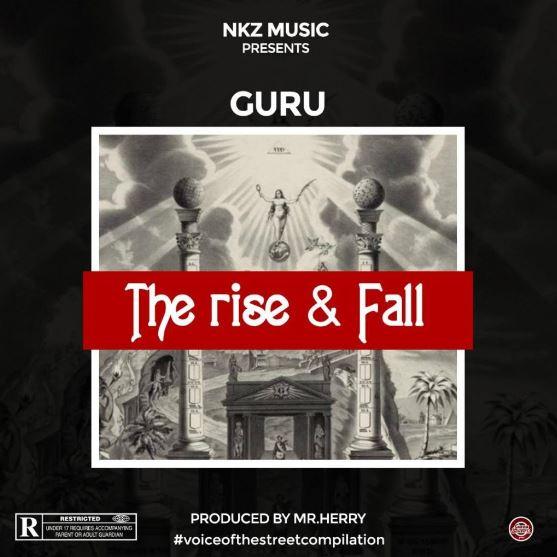 Download MP3: Guru – The rise & fall (Prod by Mrherry)
