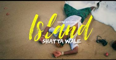 Download MP3: Official Video: Shatta Wale – Island