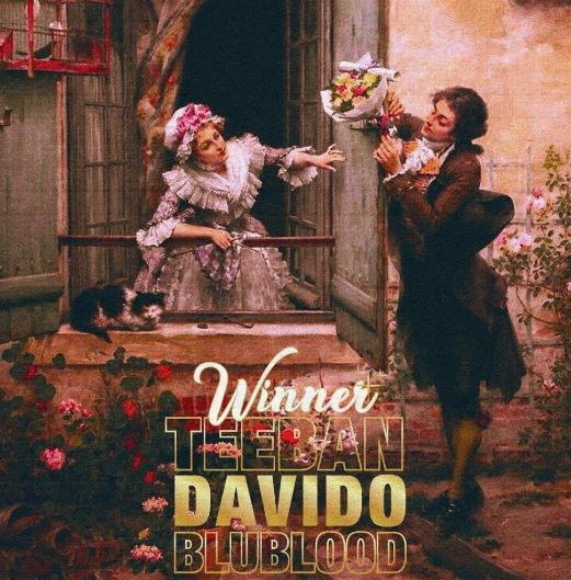 Download MP3: TeeBan X Davido X Blublood – Winner