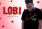 Download MP3: Kurl Songx – Lobi (Prod by DatBeatGod & Kaywa)