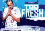 Download MP3: Tommy Lee Sparta – Too Fresh (Prod. by J1 Production)