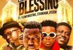 Download MP3: DJ Rhapsody – Blessing Ft. Ayesem x Strongman x Flowking Stone