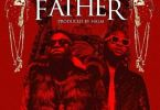 Download MP3: Medikal – Father Ft. Davido (Prod. By Halm)