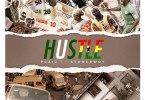 Download MP3: Praiz – Hustle Ft. StoneBwoy