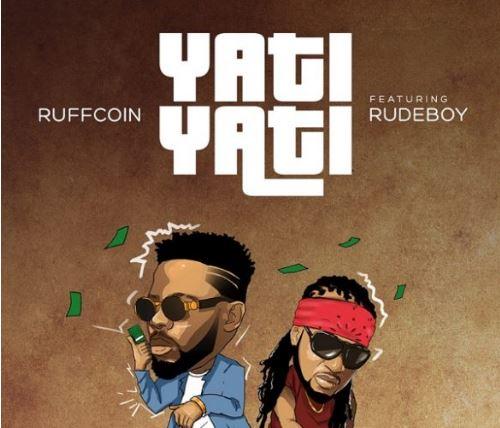 Download MP3: Ruffcoin – Yati Yati Ft. Rudeboy (P-Square)