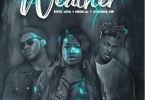 Download MP3: Sista Afia – Weather Ft. Medikal & Quamina MP (Prod by Willis Beatz)