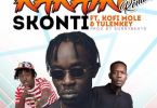 Download MP3: Skonti – Kakaiku (Remix) Ft. Kofi Mole x Tulenkey (Prod by Sunny Beatz)