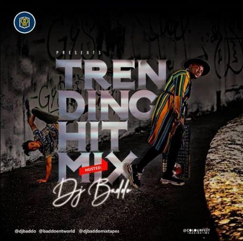 Download MP3: DJ Baddo – Trending Hit Mix