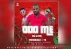 Download MP3: DJ Sawa – Odo Me Ft. Strongman & YS (Prod. By Eyoh Soundboy)