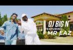 Download MP3: Official Video: DJ Big N – Jowo Ft. Mr Eazi