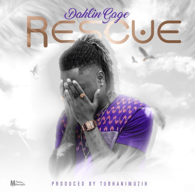 Download MP3: Dahlin Gage – Rescue (Prod by TubhaniMuzik)