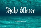 Download MP3: Darkovibes – Holy Water (Prod. by JumpOff)