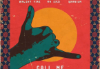 Download MP3: Mr Eazi x Walshy Fire x Kranium – Call Me