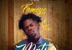 Fameye - Mati (Mixed by Liquid Beatz)
