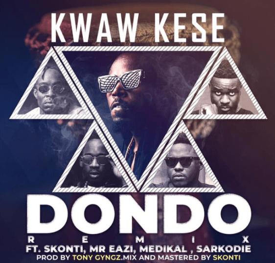 Kwaw Kese – DonDo (Remix) Ft. Sarkodie x Medikal x Skonti