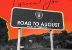 Lyrical Joe - Road To August (Prod. by Phredxter)