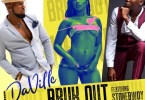 Da'Ville – Bruk Out Ft Stonebwoy Download MP3