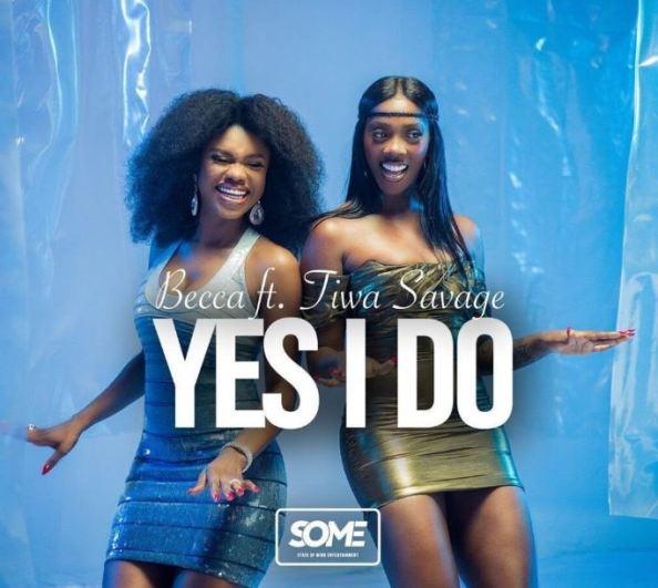 Becca – Yes I Do Ft Tiwa Savage mp3 download