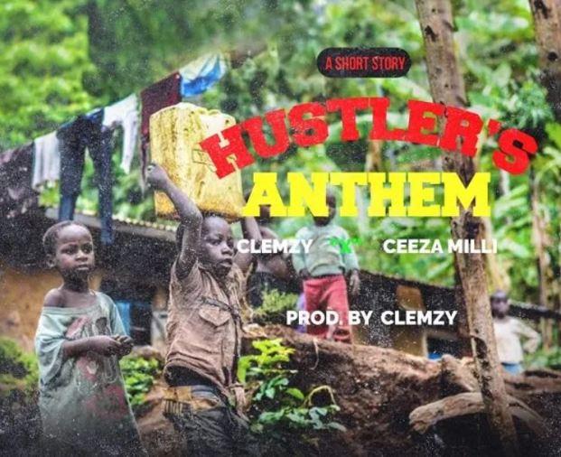 Clemzy Hustlers Anthem Ft Ceeza Milli mp3 download