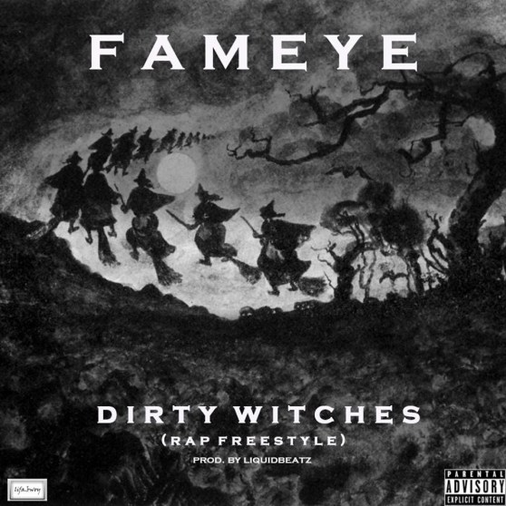 Download MP3: Fameye – Dirty Witches (Rap Freestyle)