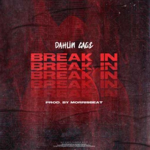 Dahlin Gage – Break In mp3 download