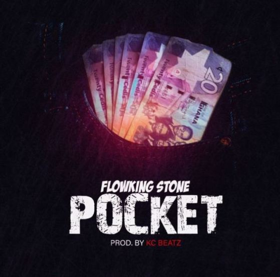 Flowking Stone – Pocket mp3 download (Prod. By Kc Beatz)