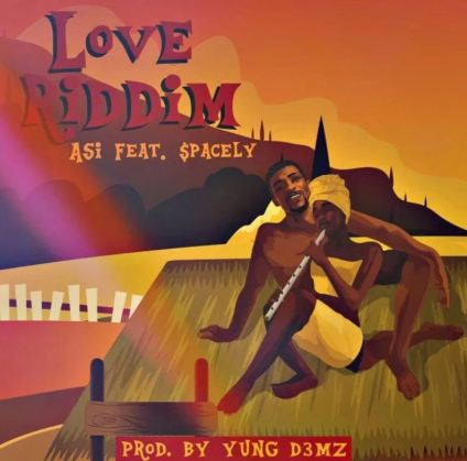 Asi – Love Riddim Ft Spacely mp3 download