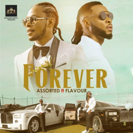 Assorted – Forever Ft Flavour mp3 download