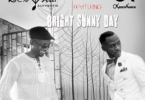 Rex Omar – Bright Sunny Day Ft Okyeame Kwame mp3 download