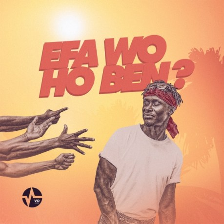 E.L – Efa Wo Ho Ben mp3 download