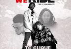 TC Clique – Still We Rise Ft Expo & Sista Pama mp3 download (Prod. By Willisbeatz)