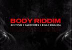 Runtown Body Riddim Ft Darkovibes & Bella Shmurda mp3 download