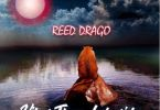 Reed Drago – Ballin Ft Medikal & Attitude mp3 download