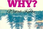 Wutah Kobby – Why mp3 download