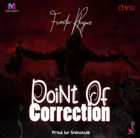 Freda Rhymz – Point Of Correction mp3 download