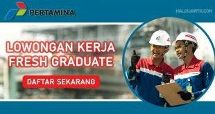 Loker Pertamina Fresh Graduate