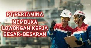 Pertamina Lowongan Kerja 2021 Untuk Berbagai Jurusan