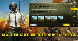 Cara Setting Grafik PUBG Mobile Menjadi Smooth Ultra HD 2021