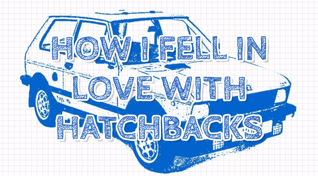 how-i-fell-in-love-with-hatchbacks