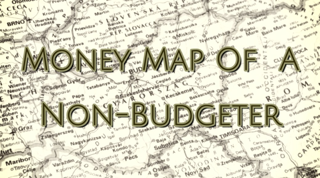 Money-Map-Of-A-Non-Budgeter