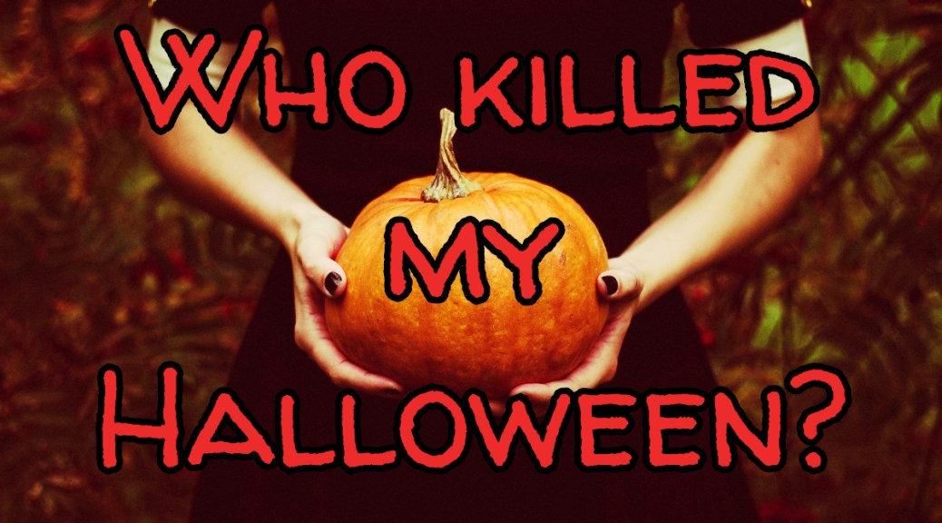 who-killed-my-halloween