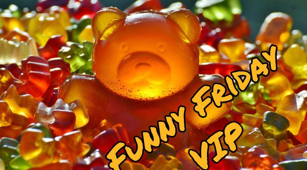 Funny Friday - VIP