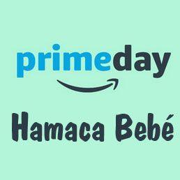 Prime Day Amazon ofertas 2018 hamaca bebe
