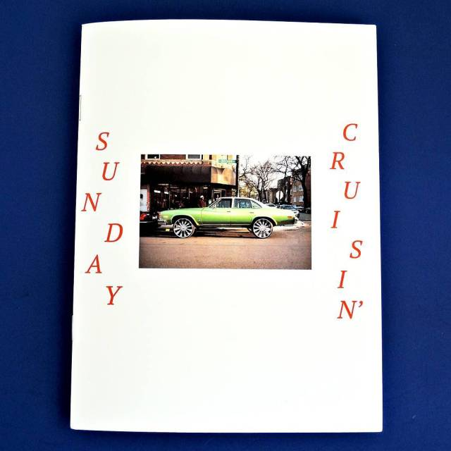 """Sunday Cruisin'"" new zine from @adamjasoncohen"
