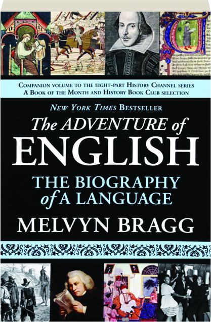 THE ADVENTURE OF ENGLISH The Biography Of A Language HamiltonBook Com